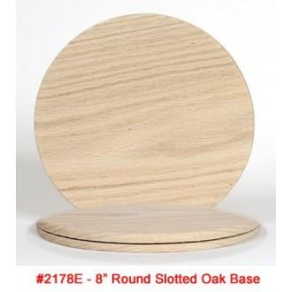 OAK BASE 8 inch Round Slotted Base