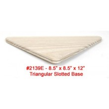 Triangular Slotted Base 8.5 x 8.5 x 12