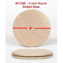 4 inch Round Slotted Base