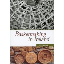 Temporarily out of Stock - Basketmaking in Ireland by Joe Hogan