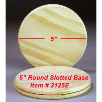 5 inch Round Slotted Base