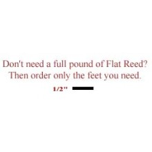 "per foot - 1/2"" Flat Reed - sold by the foot"