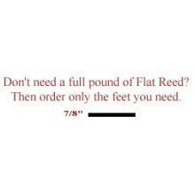 "per foot - 7/8"" Flat Reed - sold by the foot"
