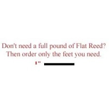 "per foot - 1"" Flat Reed - sold by the foot"