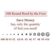 per foot - 00 Double Zero Round Reed - sold by the foot