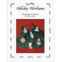 Holiday Heirlooms - Ornaments to Weave by Barbara Klann