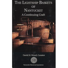 Exhibit Catalog: The Lightship Baskets of Nantucket
