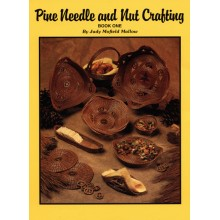 Pine Needle and Nut Crafting