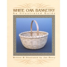 White Oak Basketry- An Illustrated Guide OUT OF STOCK