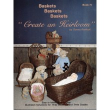 Baskets, Baskets, Baskets - Create an Heirloom