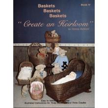 Baskets, Baskets, Baskets - Create an Heirloom