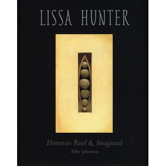 Lissa Hunter: Histories Real & Imagined