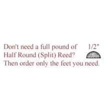 "per foot - 1/2"" Half Round Reed (Split Reed) - sold by the foot"