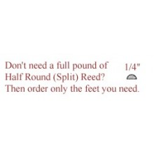 "per foot - 1/4"" Half Round Reed (Split Reed) - sold by the foot"
