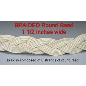 BRAIDED Round Reed .. 1 1/2 inch wide
