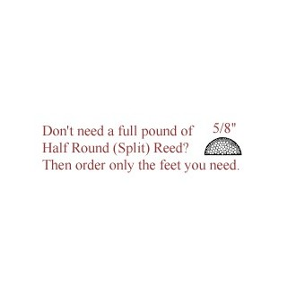 """per foot - 5/8"""" Half Round Reed (Split Reed) - sold by the foot"""
