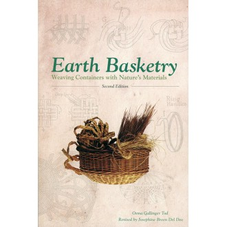 Earth Basketry: Weaving Containers with Nature's Materials, 2nd Edition