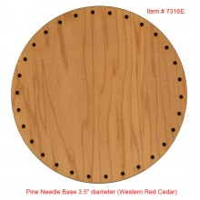 "Temporarily out of stock Pine Needle Base 3.5"" diameter (Western Red Cedar)"