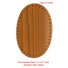 "Pine Needle Base 3"" x 4.5"" Oval (Western Red Cedar)"