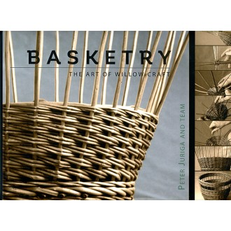 Basketry: The Art of Willow Craft