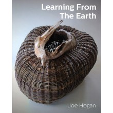 Learning from the Earth by Joe Hogan - Supply is limited