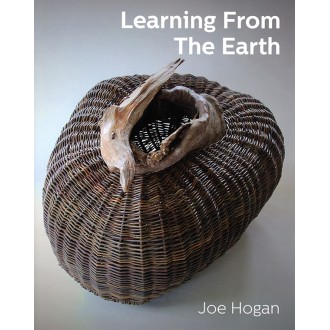 Learning from the Earth by Joe Hogan