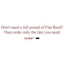 "per foot - 11/64"" Flat Reed - sold by the foot"
