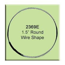 "1.5"" Round Wire Shape"