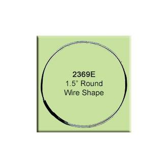 """1.5"""" Round Wire Shape"""