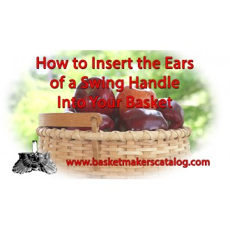 VIDEO - Using Swing Handle with Ears in your baskets