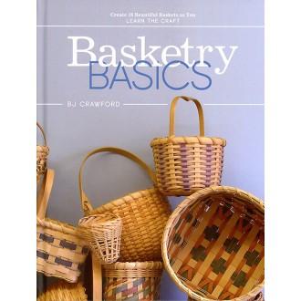 Basketry Basics by BJ Crawford