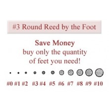 per foot - No. 3 Round Reed - sold by the foot