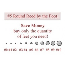 per foot - No. 5 Round Reed - sold by the foot