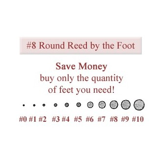 per foot - No. 8 Round Reed - sold by the foot