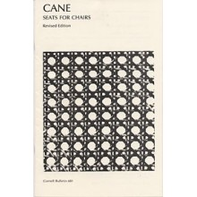 CANE--Seats for Chairs Pamphlet - Cane and Webbing