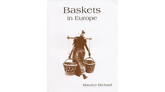 Baskets in Europe by Maurice Bichard